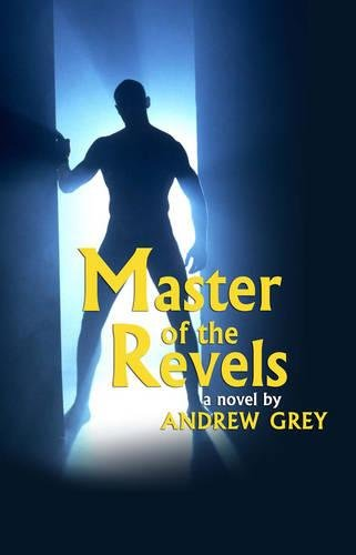 Master of the Revels: Andrew