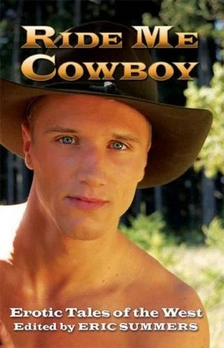 9781934187388: Ride Me Cowboy: Erotic Tales of the West