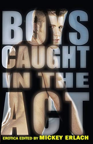 9781934187449: Boys Caught in the Act