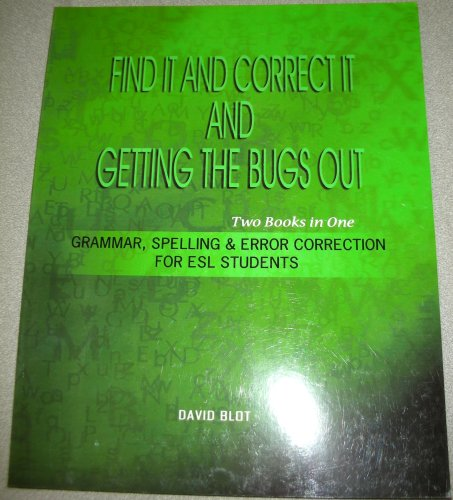 9781934188231: Find It and Correct It and Getting The Bugs Out (Two Books in One: Grammar, Spelling & Error Correct