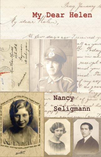 My Dear Helen: Seligmann, Nancy; Nancy Seligmann