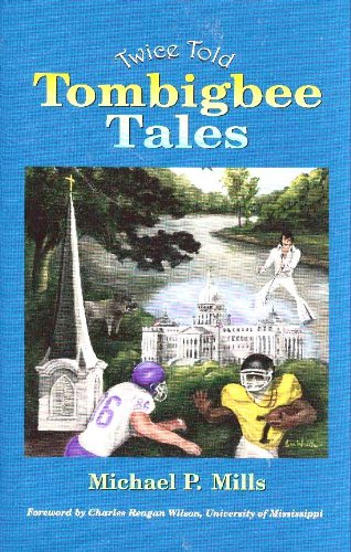 TWICE TOLD TOMBIGBEE TALES.
