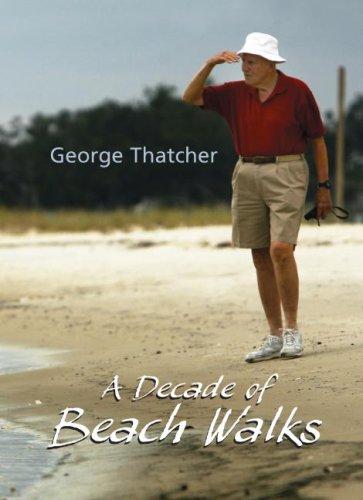 A Decade of Beach Walks: Thatcher, George
