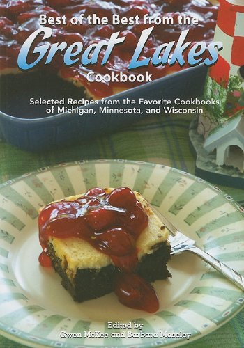 9781934193358: Best of the Best from the Great Lakes Cookbook (Best of the Best Regional Cookbooks)