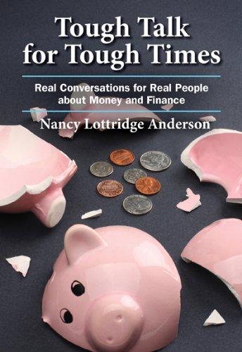 Tough Talk for Tough Times: Nancy Lottridge Anderson