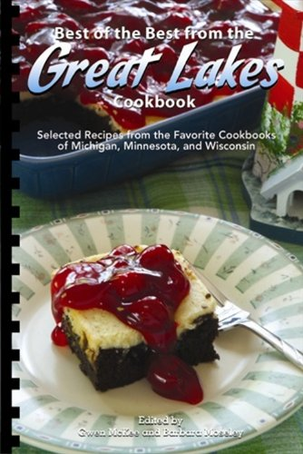 9781934193662: Best of the Best from the Great Lakes Cookbook (Best of the Best State Cookbook)