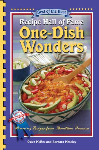 9781934193754: Recipe Hall of Fame One-Dish Wonders Cookbook (Best of the Best Cookbook)