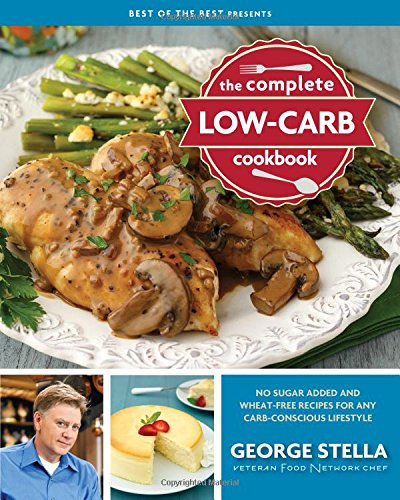 9781934193969: The Complete Low-Carb Cookbook (Best of the Best Presents)