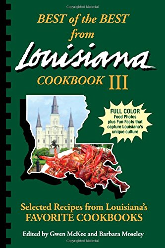9781934193976: Best of the Best from Louisiana III (Best of the Best State Cookbooks)