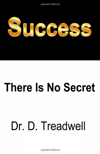 9781934194607: Success: There is No Secret