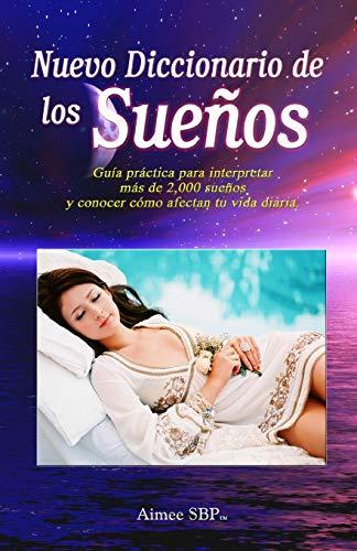 9781934205013: Nuevo Diccionario de los Sueños: Más de 2000 sueños revelados