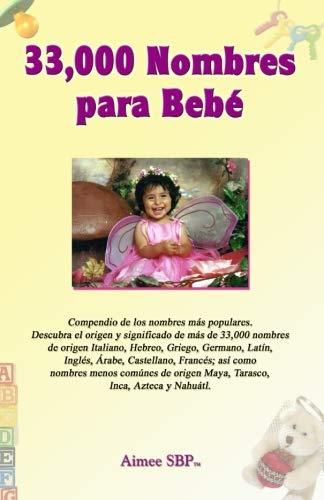 9781934205020: 33,000 Nombres para Bebe (Spanish Edition)