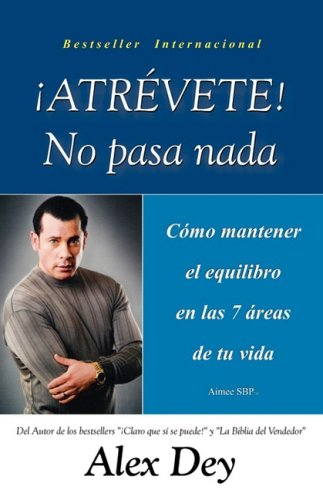 9781934205167: Atrevete, No Pasa NADA