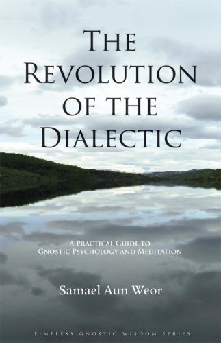 9781934206027: Revolution of the Dialectic (Timeless Gnostic Wisdom