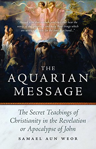 9781934206317: The Aquarian Message: The Secret Teachings of Christianity in the Revelation or Apocalypse of John