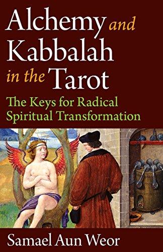 9781934206362: Alchemy and Kabbalah in the Tarot: The Keys of Radical Spiritual Transformation