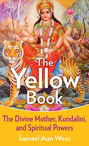 The Yellow Book: Weor, Samael Aun