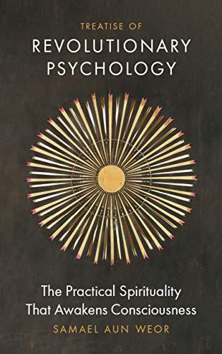 9781934206768: Treatise of Revolutionary Psychology: The Gnostic Method of Real Spiritual Awakening
