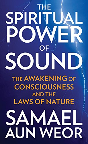 9781934206829: The Spiritual Power of Sound: The Awakening of Consciousness and the Laws of Nature