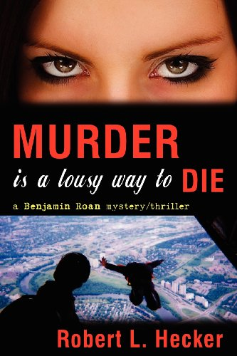9781934209561: Murder is a Lousy Way to Die