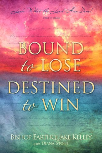9781934213087: Bound to Lose Destined to Win