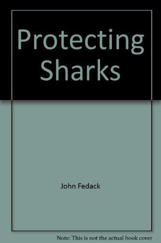 Protecting Sharks: John Fedack
