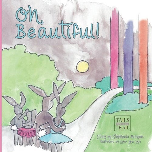 9781934216880: Oh, Beautiful! (Tails on the Trail) (Volume 2)