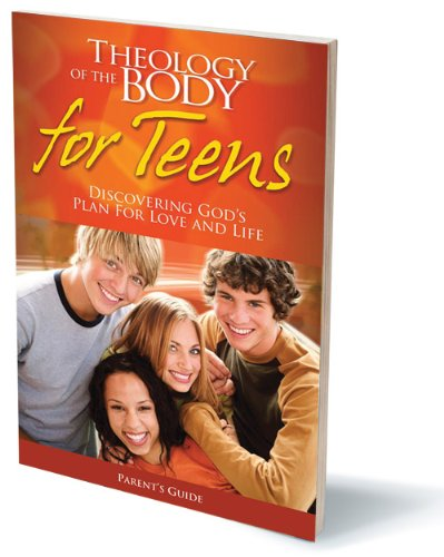 9781934217382: Theology of the Body for Teens Parents Guide