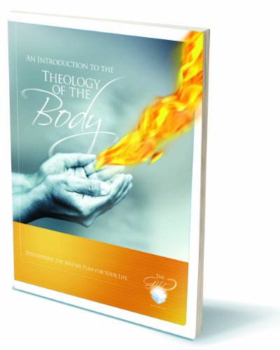 An Introduction to Theology of the Body: Discovering the Master Plan for your Life Student Workbook...