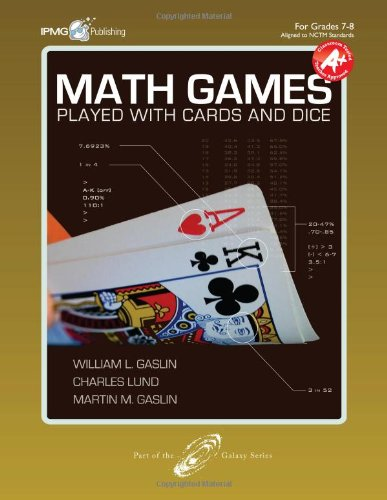 Math Games Played with Cards and Dice,: William L. Gaslin;
