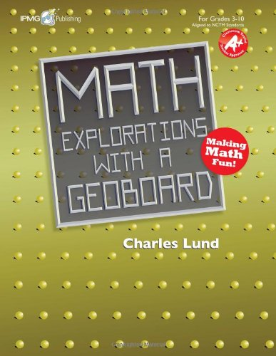 9781934218228: Math Explorations with a Geoboard