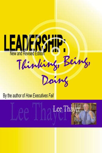 9781934229019: Leadership: Thinking, Being, Doing (New and Revised Edition)