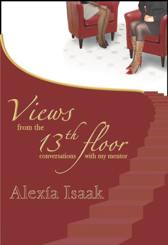 9781934229149: Views from the 13th Floor: Conversations with My Mentor