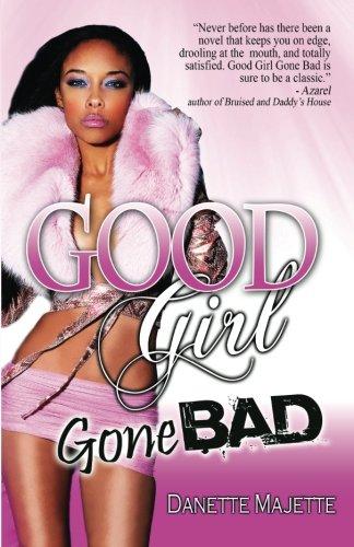 9781934230664: Good Girl Gone Bad