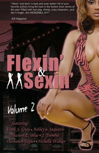 Flexin & Sexin Volume 2: Ashley & Jaquavis
