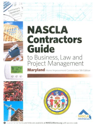 9781934234136: By NASCLA Maryland Contractors Guide to Business, Law and Project Management (5th Edition) [Spiral-bound]