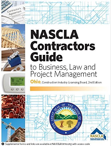 9781934234716: NASCLA Contractors Guide to Business, Law and Project Management, Ohio 2nd Edition