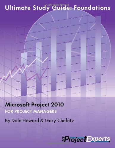 9781934240137: Ultimate Study Guide: Foundations Microsoft Project 2010 (Exam 70-178)