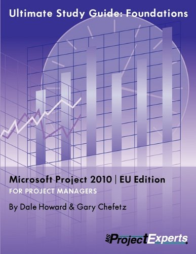9781934240175: Ultimate Study Guide: Foundations Microsoft Project 2010 Eu Edition