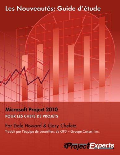 9781934240205: Les Nouveautés: Guide d'étude, Microsoft Project, 2010
