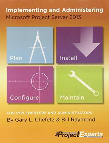9781934240250: Implementing and Administering Microsoft Project Server 2013
