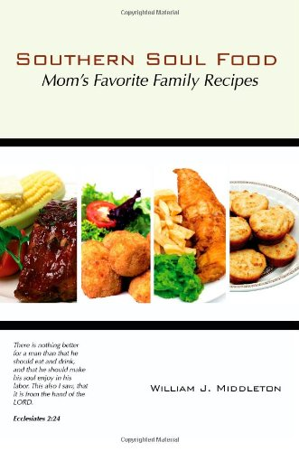 9781934248584: Southern Soul Food: Mom's Favorite Family Recipes