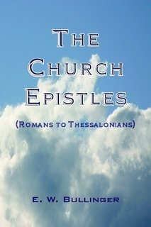 9781934251652: The Church Epistles: Romans to Thessalonians