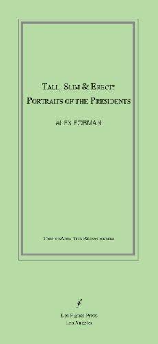 Tall, Slim and Erect : Portraits of: Forman, Alex