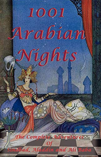 9781934255209: 1001 Arabian Nights - The Complete Adventures of Sindbad, Aladdin and Ali Baba - Special Edition