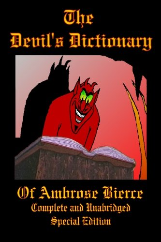 9781934255292: The Devil's Dictionary of Ambrose Bierce - Complete and Unabridged - Special Edition