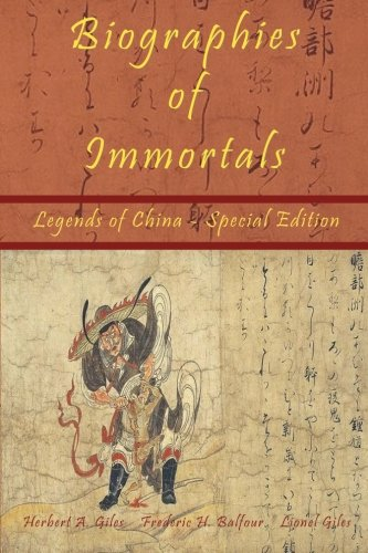 9781934255308: Biographies of Immortals - Legends of China - Special Edition