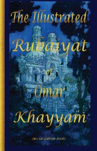 The Illustrated Rubaiyat of Omar Khayyam: Special: Omar Khayyam; Edmund