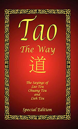 Tao - The Way - Special Edition: Lao Tzu; Chaung Tzu; Lieh Tzu