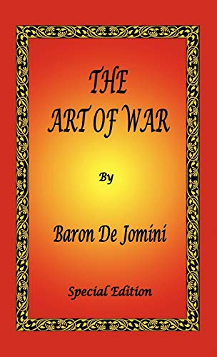 9781934255803: The Art of War by Baron De Jomini - Special Edition